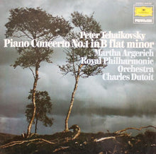 Load image into Gallery viewer, Tchaikovsky* — Martha Argerich · Charles Dutoit - Royal Philharmonic Orchestra* ‎– Piano Concerto No. 1 In B Minor For Piano And Orchestra,Op. 23