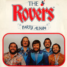 Load image into Gallery viewer, The Rovers ‎– Party Album