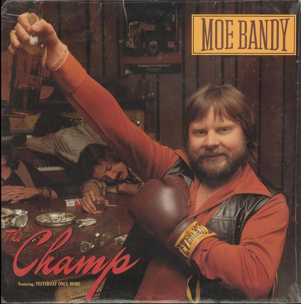 Moe Bandy ‎– The Champ