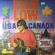 Load image into Gallery viewer, Eddie Low ‎– Eddie Low In USA And Canada