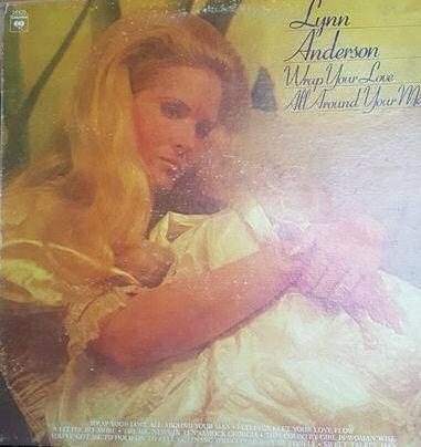 Lynn Anderson ‎– Wrap Your Love All Around Your Man