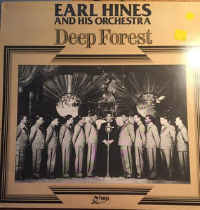 Earl Hines And His Orchestra ‎– Deep Forest
