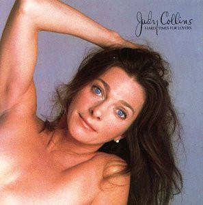 Judy Collins ‎– Hard Times For Lovers