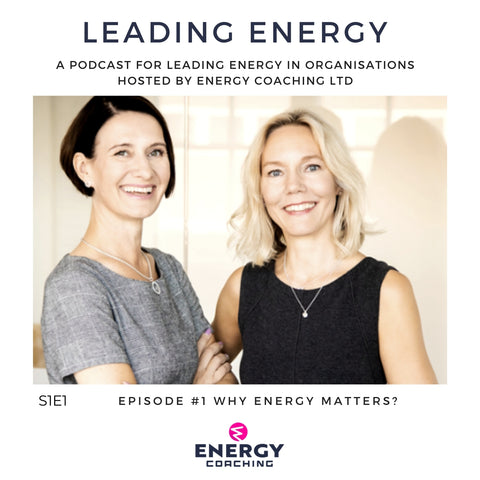 Energy Coaching Leading Energy Podcast
