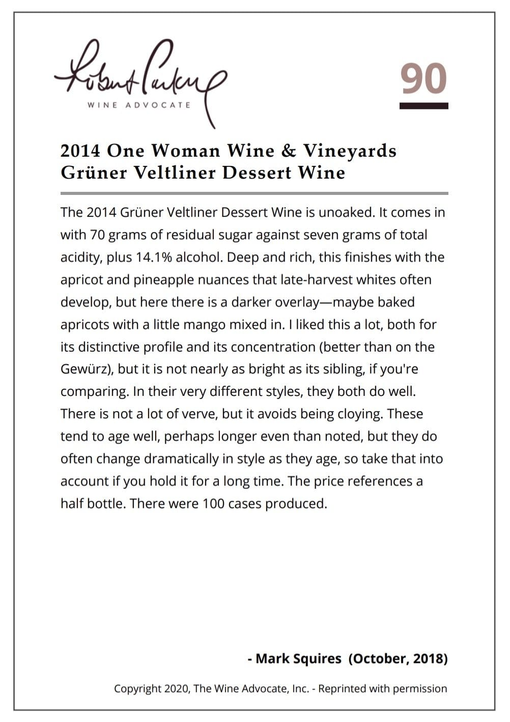 2014 One Woman Grüner Veltliner Dessert Wine Sweet One Woman