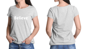 Believe Women's T-Shirt 2