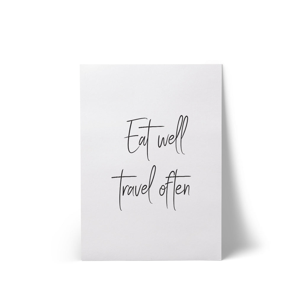 Print Eat Well Travel Often A4