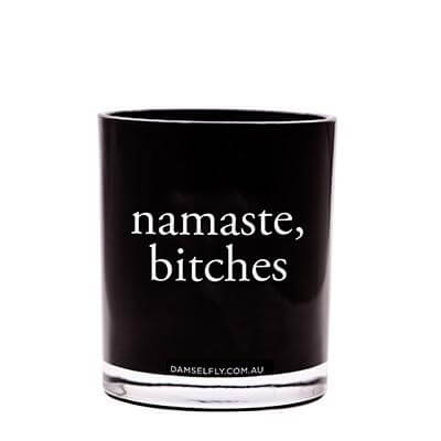 Namaste Bitches' Damselfly Candle