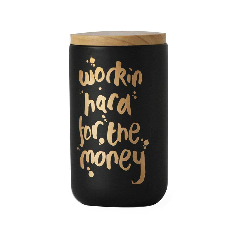 Working Hard for the Money' Black & Gold Canister