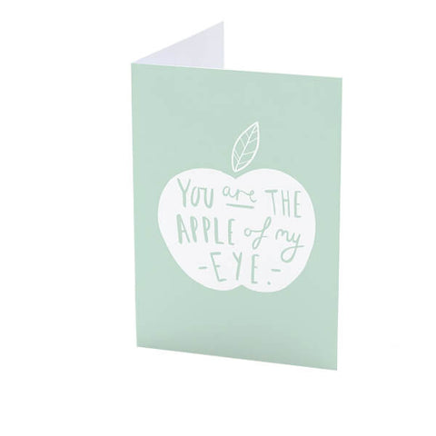 You Are The Apple Of My Eye Greeting Card