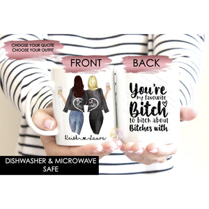 Personalised Best Friends Soul Sisters Mug - You're My Favourite Bitch to bitch about Bitches with