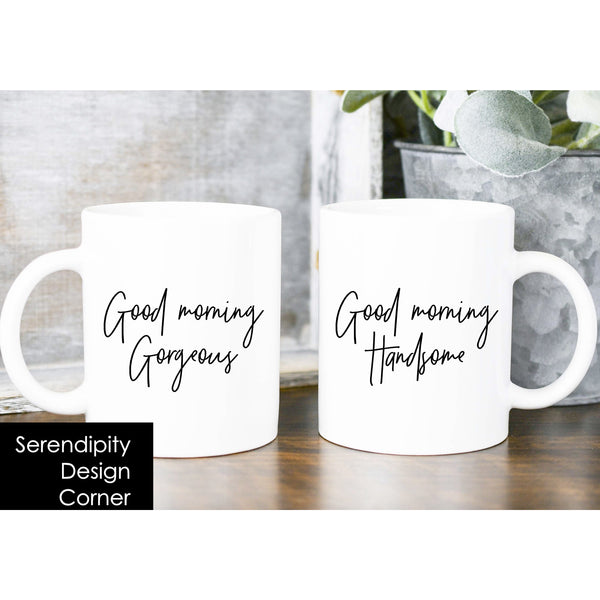 Good Morning Gorgeous Handsome Matching Mugs