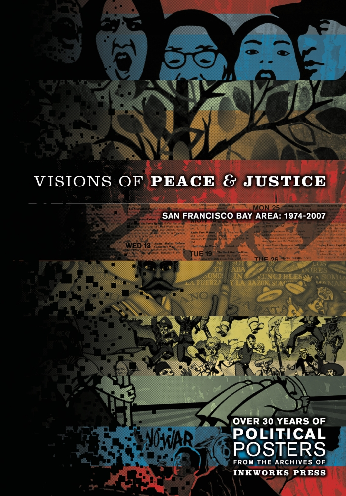 Visions of Peace and Justice: SF Bay Area 1974 - 2000