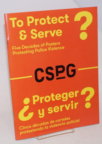 To Protect & Serve? / ¿Proteger Y Servir?
