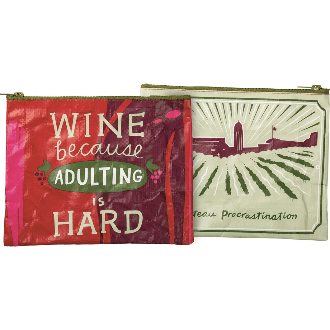 Wine Because Adulting Is Hard Pouch