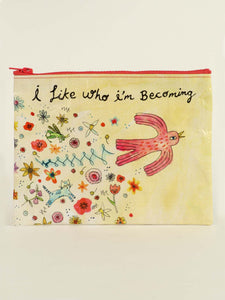 Zipper Pouch I Like Who I'm Becoming