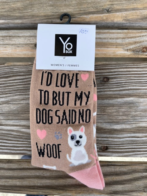 I'd Love To But My Dog Said No Socks