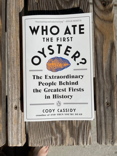 Who Ate the First Oyster Book