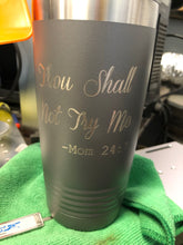 Load image into Gallery viewer, Thou Shall Not Try Me 20oz Tumbler
