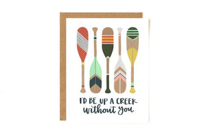 Up A Creek Paddles Greeting Card