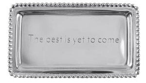 Statement Trays by Mariposa: Live Laugh Love, The Best Is Yet To Come, The World Is Your Oyster