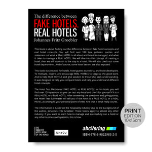FAKE HOTELS - REAL HOTELS (Print) / The difference between FAKE HOTELS & REAL HOTELS by Johannes Fritz Groebler