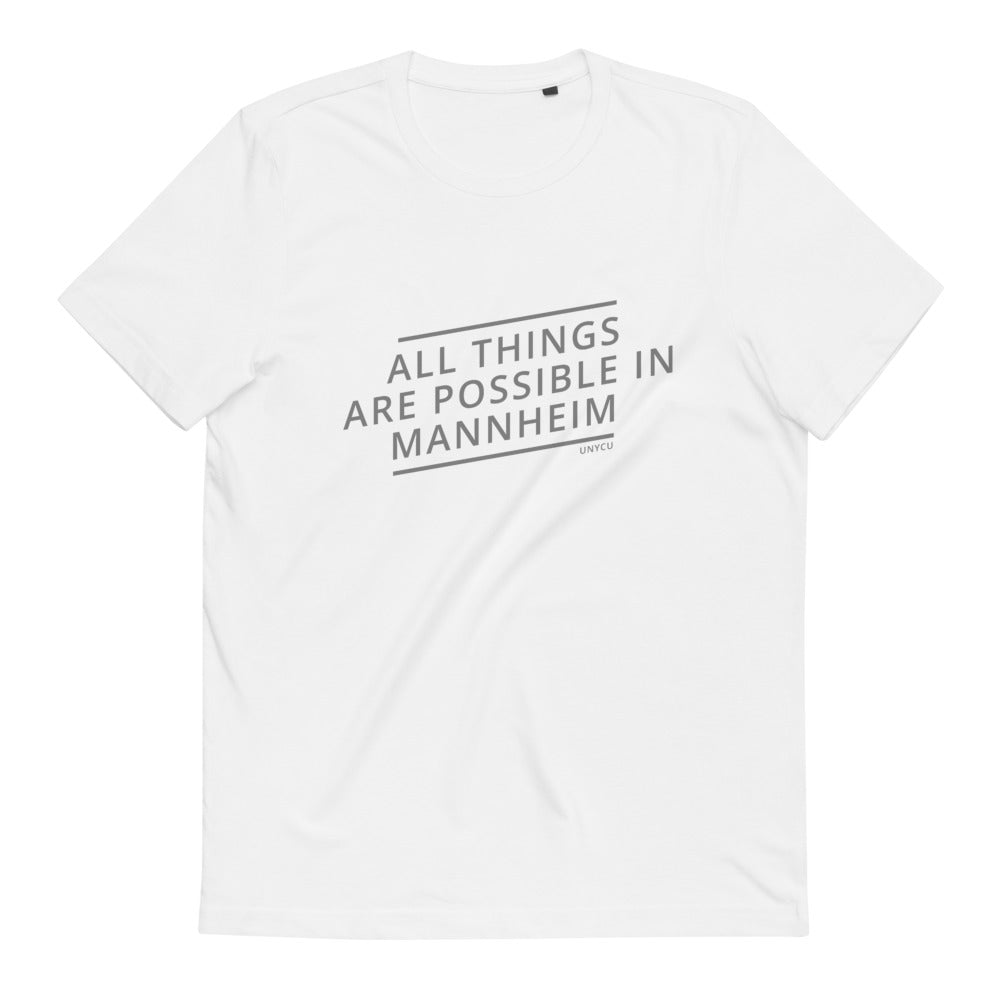 Mannheim all things are possible Unisex-T-Shirt aus Bio-Baumwolle
