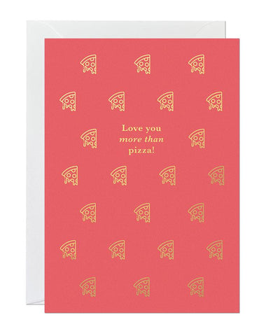 Love You More Than Pizza (pack of 6)