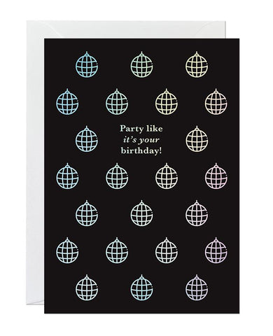 Party Like It's Your Birthday (pack of 6)