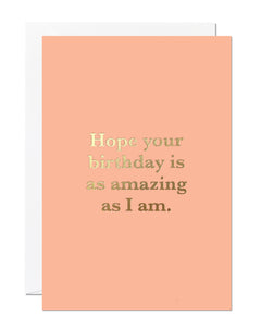 Amazing As I Am Birthday Card (Pack of 6)