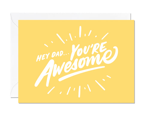 Hey Dad You're Awesome (pack of 6)
