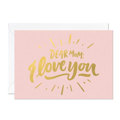 'Dear Mum, I Love You' Mother's Day Card (Pack of 6)