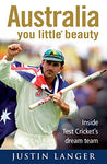 Australia, You Little* Beauty: Inside Test cricket's dream team