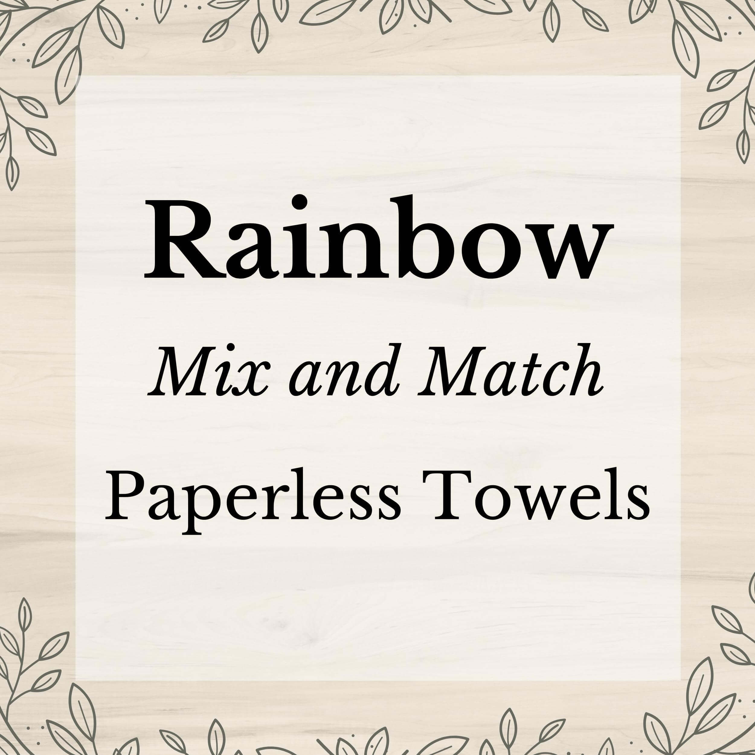 Rainbow Mix and Match Washable Paper(less) Towels - Stella & Sol Sustainables
