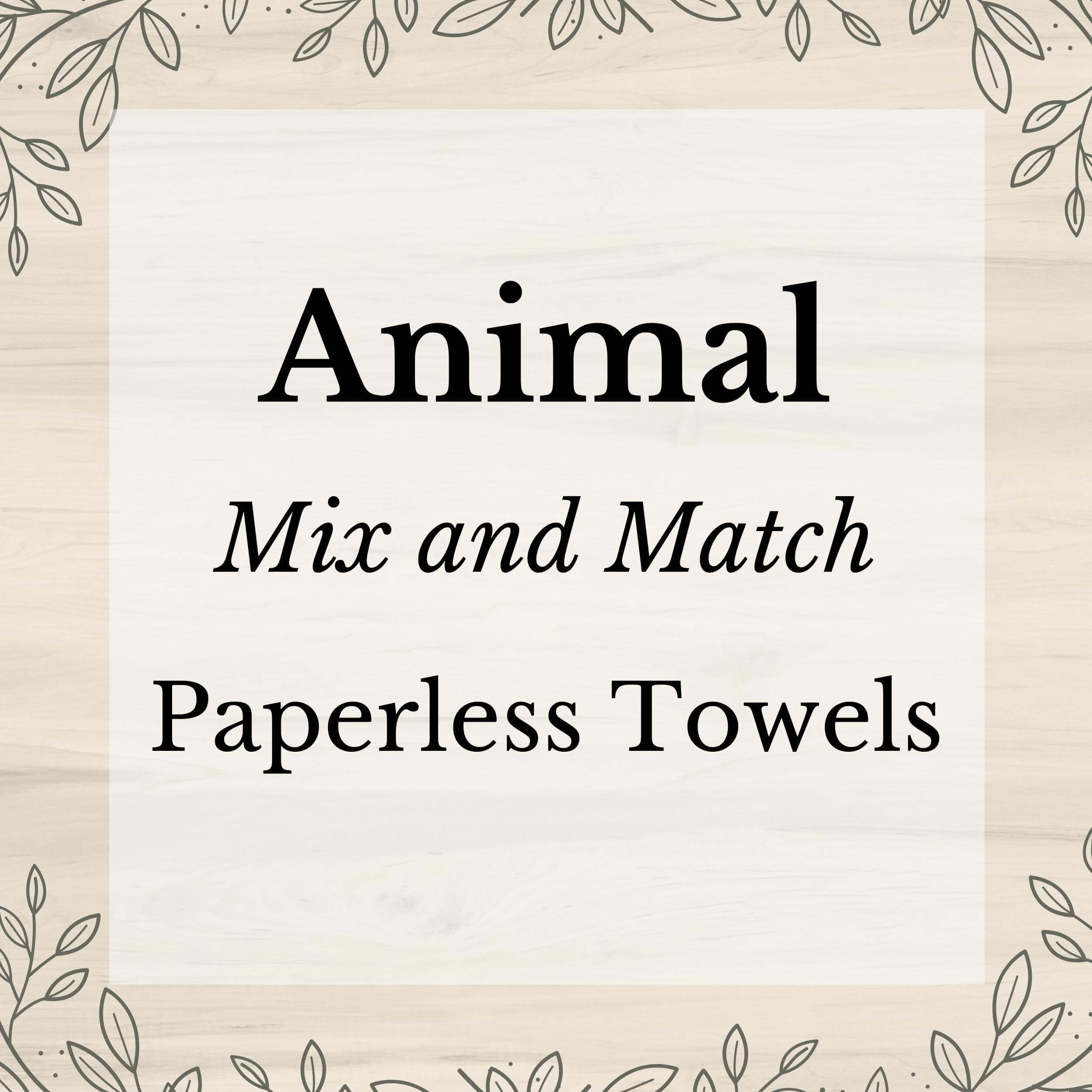Animal Mix and Match Washable Paper(less) Towels - Stella & Sol Sustainables