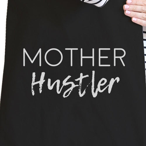 Mother Hustler, Black Canvas Bag, Mom Humor