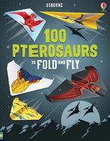 100 Pterosaurs to Fold and Fly- an Activity Book by Usborne