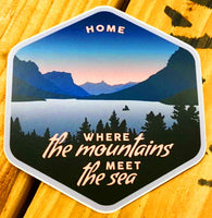 """HOME - Where the Mountains Meet the Sea"" Vinyl Sticker - Local Exclusive"
