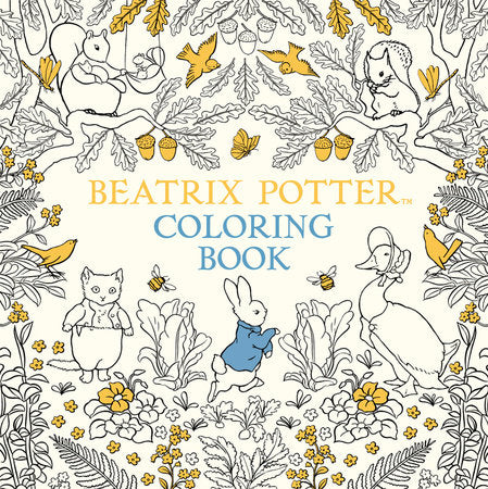The Beatrix Potter Coloring Book (an adult coloring book featuring Peter Rabbit)