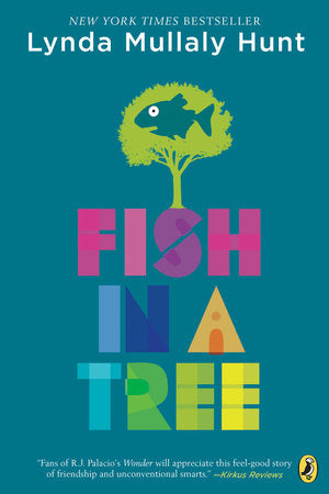 Fish in a Tree By LYNDA MULLALY HUNT