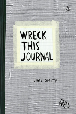 Wreck This Journal (Duct Tape) Expanded Ed. By KERI SMITH