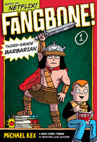 Fangbone #1 Third-Grade Barbarian, Graphic Novel By MICHAEL REX