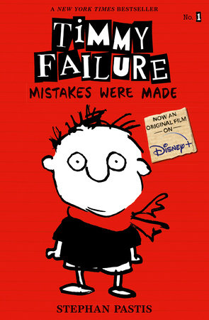 Timmy Failure #1 - Mistakes were Made, By STEPHAN PASTIS