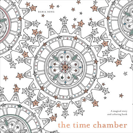 The Time Chamber A MAGICAL STORY AND COLORING BOOK (an adult coloring book)