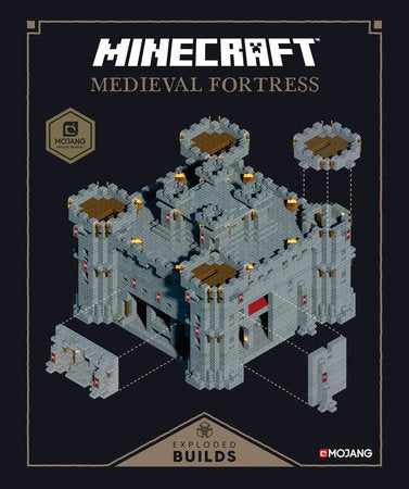 Minecraft: Exploded Builds: Medieval Fortress AN OFFICIAL MOJANG BOOK