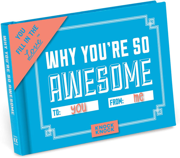 Why You're So Awesome Fill in the Love Book