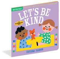 Indestructibles Baby Book: Let's Be Kind