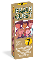 Brain Quest Grade 7 - 1,500 Questions and Answers to Challenge the Mind