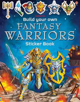 Build Your Own Fantasy Warriors - an Activity Book by Usborne