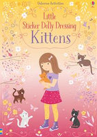 Little Sticker Dolly Dressing Kittens - an Activity Book by Usborne